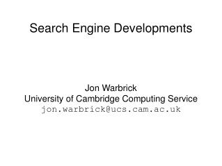Search Engine Developments