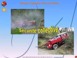 Rôle de l'équipier feux de forêts