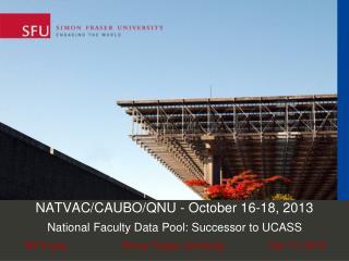NATVAC/CAUBO/ QNU - October 16-18, 2013