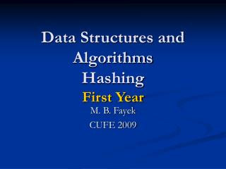 Data Structures and Algorithms  Hashing First Year