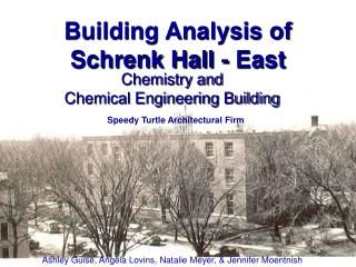 Building Analysis of  Schrenk Hall - East