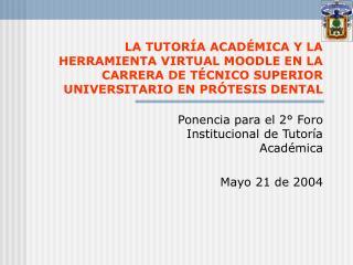 Ponencia para el 2° Foro Institucional de Tutoría Académica Mayo 21 de 2004