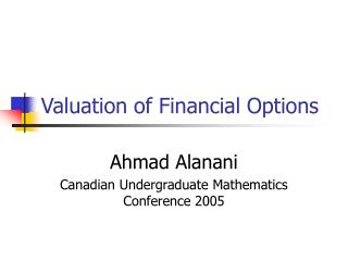 Valuation of Financial Options