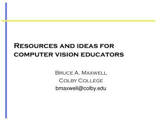 Resources and ideas for computer vision educators