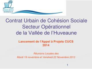 Contrat Urbain de Cohésion Sociale  Secteur Opérationnel  de la Vallée de l'Huveaune