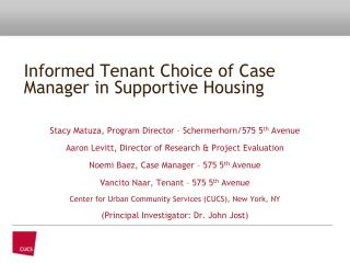 Informed Tenant Choice of Case Manager in Supportive Housing