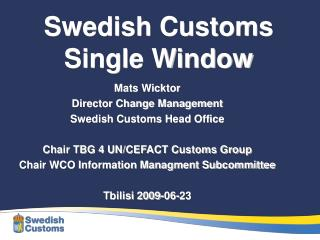 Swedish Customs  Single Window