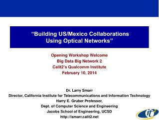 """Building US/Mexico Collaborations Using Optical Networks"""