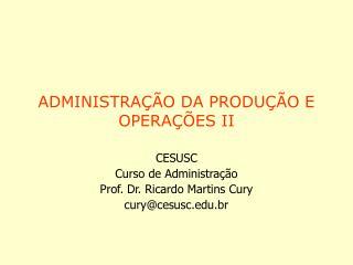 ADMINISTRAÇÃO DA PRODUÇÃO E OPERAÇÕES II