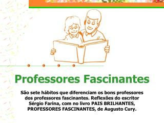 Professores Fascinantes