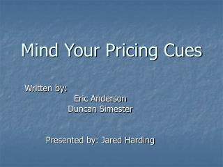 Mind Your Pricing Cues