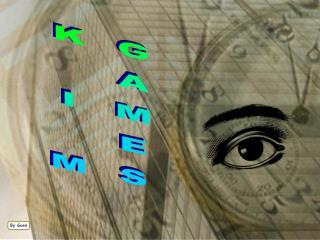 K I M GAMES