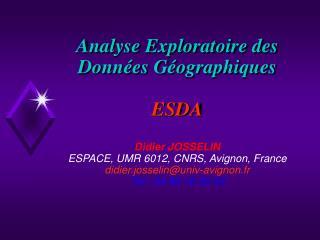 Introduction Quelques outils de base de l�EDA  M�thodes � noyaux Filtres spatiaux robustes