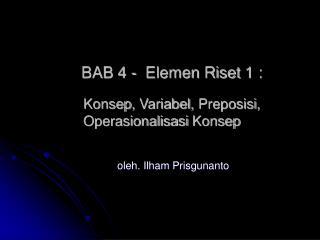 BAB  4  -   Elemen Riset  1 :