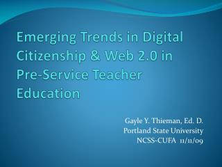 Emerging Trends in Digital Citizenship & Web 2.0 in  Pre-Service Teacher Education