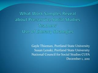 What Work Samples Reveal  about Pre-service Social Studies Teachers'  Use of Literacy Strategies
