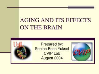 AGING AND ITS EFFECTS ON THE BRAIN