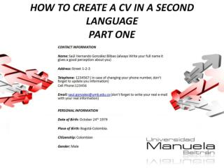 HOW TO CREATE A CV IN A SECOND LANGUAGE PART ONE