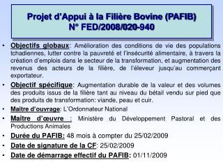 Projet d'Appui à la Filière Bovine (PAFIB)  N° FED/2008/020-940