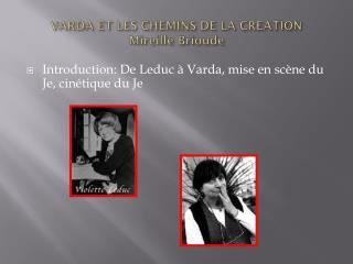 VARDA ET LES CHEMINS DE LA CREATION Mireille Brioude