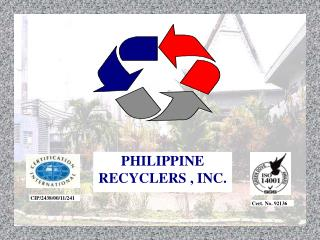 PHILIPPINE RECYCLERS , INC.