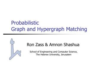 Probabilistic Graph and Hypergraph Matching