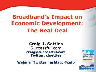 Broadband's Impact on Economic Development: The Real Deal