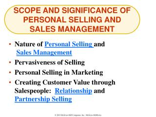 SCOPE AND SIGNIFICANCE OF PERSONAL SELLING AND SALES MANAGEMENT