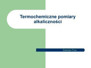 Termochemiczne pomiary alkaliczności