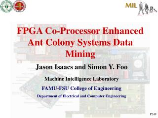 FPGA Co-Processor Enhanced Ant Colony Systems Data Mining