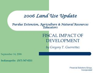 2006 Land Use Update Purdue Extension, Agriculture & Natural Resources Educators