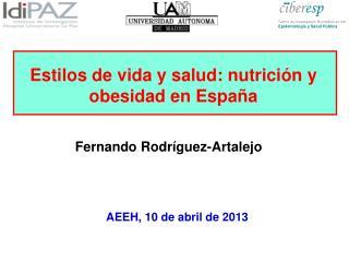 Estilos de vida y salud: nutrición y obesidad en España