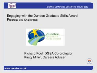 Engaging with the Dundee Graduate Skills Award P rogress and Challenges