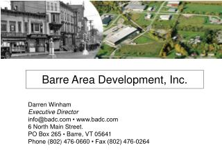 Darren Winham Executive Director info@badc • badc 6 North Main Street.