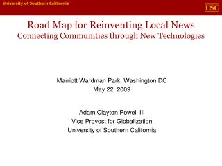 Road Map for Reinventing Local News Connecting Communities through New Technologies
