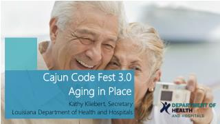 Cajun Code Fest 3.0 Aging in Place