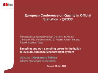 Sampling and non sampling errors in the Italian Television Audience Measurement system