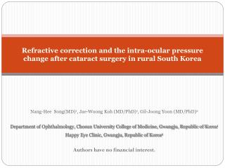 Refractive correction and the intra-ocular pressure  change after cataract surgery in rural South Korea