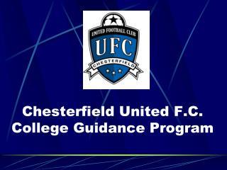 Chesterfield United F.C.  College Guidance Program