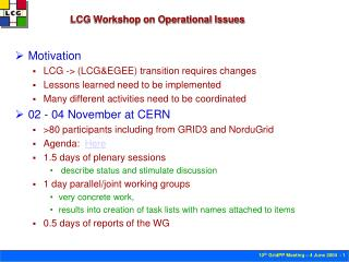 LCG Workshop on Operational Issues
