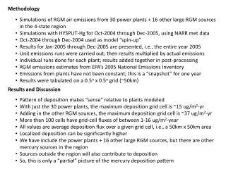 "Pattern  of deposition makes ""sense"" relative to plants modeled"