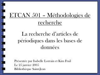 ETCAN 501 – Méthodologies de recherche