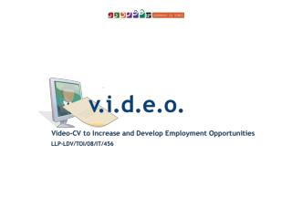 V.I.D.E.O. Video-CV to Increase and Develop Employment Opportunities