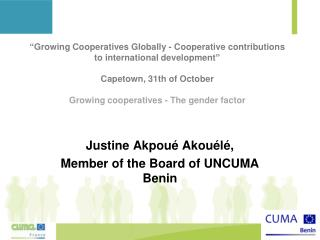 Justine Akpoué Akouélé, Member of the Board of UNCUMA Benin