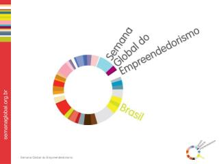 O que é a Semana Global do Empreendedorismo? Objetivos Como o CVT pode se envolver?