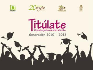 Generación 2010 - 2013