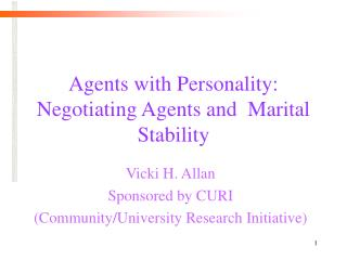 Agents with Personality: Negotiating Agents and  Marital Stability