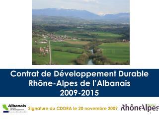 Contrat de Développement Durable Rhône-Alpes de l'Albanais 2009-2015