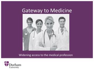 Gateway to Medicine