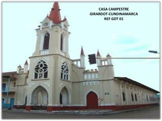 CASA CAMPESTRE  GIRARDOT-CUNDINAMARCA REF GDT 01